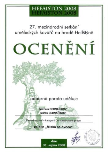 oceneni-za-dilo-miska-na-ovoce-demonstrovane-prace-hefaiston-2008-bednarikovi